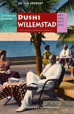Dushi Willemstad - Ko van Geemert, Jan Brokken
