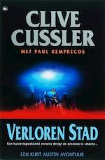 Verloren stad - Clive Cussler, Paul Kemprecos (ISBN 9789044314618)
