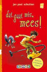 Dat gaat mis, Mees! - Jan Paul Schutten (ISBN 9789020694222)