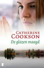 De glazen maagd - Catherine Cookson (ISBN 9789022564448)