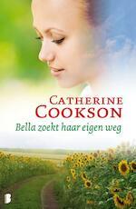 Bella zoekt haar eigen weg - Catherine Cookson (ISBN 9789022567241)