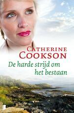 De harde strijd om het bestaan - Catherine Cookson (ISBN 9789022567371)