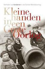 Kleine handen in een Grote Oorlog - Sonya Winterberg, Yury Winterberg (ISBN 9789057309960)