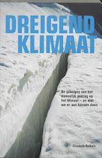 Dreigend klimaat - Elizabeth Kolbert (ISBN 9789021582153)