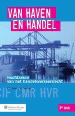 Van haven en handel - K.F. Haak, R. Zwitser (ISBN 9789013127027)