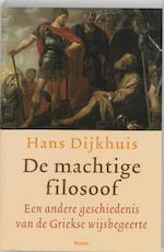 De machtige filosoof - Hans Dijkhuis, Hans Dijkhuis (ISBN 9789085063759)