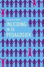 Inleiding in de pedagogiek - Annemarie Becker (ISBN 9789023252641)