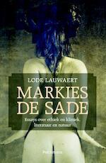 Markies de Sade - Lauwaert Lode (ISBN 9789028978027)