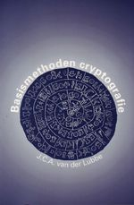 Basismethoden cryptografie - J.C.A. van der Lubbe (ISBN 9789040712562)
