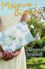 Zilveren bruiloft - Maeve Binchy (ISBN 9789000300969)