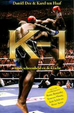 K-1 - Daniël Dee, Karel ten Haaf (ISBN 9789054522188)