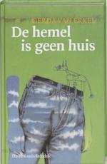 De hemel is geen huis - Gerda van Erkel (ISBN 9789059080157)