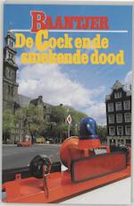 De Cock en de smekende dood - Albert Cornelis Baantjer, Appie Baantjer (ISBN 9789026101724)