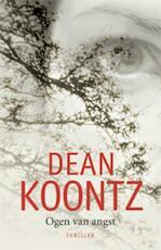 Ogen van angst - Dean Koontz (ISBN 9789024543724)