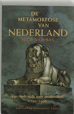 De metamorfose van Nederland - N.C.F. van Sas (ISBN 9789053568408)