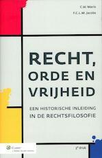Recht, orde en vrijheid - C.W. Maris, F.C.L.M. Jacobs, Frans Jacobs (ISBN 9789013091731)