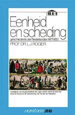 Eenheid en scheiding - L.J. Prof. Dr. Rogier (ISBN 9789031506101)