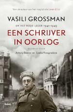 Een schrijver in oorlog - Vasili Grossman (ISBN 9789460036408)