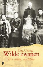 Wilde zwanen - Jung Chang (ISBN 9789022569191)