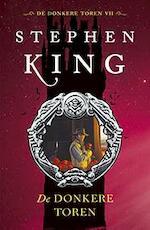 De donkere toren - Stephen King (ISBN 9789024556380)