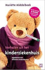Verhalen uit het kinderziekenhuis - Mariëtte Middelbeek (ISBN 9789460681462)