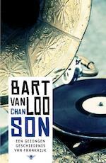 Chanson - Bart Van Loo (ISBN 9789085424970)