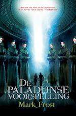 De paladijnse voorspelling - Mark Frost (ISBN 9789045206080)