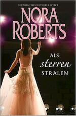 Als sterren stralen - Nora Roberts (ISBN 9789034754561)