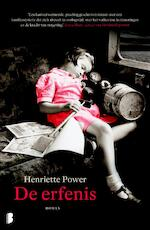 De erfenis - Henriette Power (ISBN 9789022573242)
