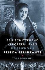 Een schitterend vergeten leven - Toni Boumans (ISBN 9789460038150)