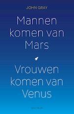 Mannen komen van Mars, vrouwen komen van Venus - John Gray (ISBN 9789000344680)