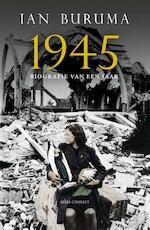 1945 - Ian Buruma (ISBN 9789045029740)