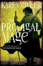 The Prodigal Mage - Karen Miller (ISBN 9781841497488)