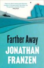 Farther Away - Jonathan Franzen (ISBN 9780007459537)