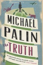 Truth - Michael Palin (ISBN 9780753828120)