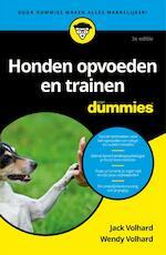Honden opvoeden en trainen voor Dummies - Jack Volhard, Wendy Volhard (ISBN 9789045351162)