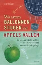 Waarom ballonnen stijgen en appels vallen - Jeff Stewart (ISBN 9789044734560)