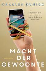 Macht der gewoonte - Charles Duhigg (ISBN 9789026332227)