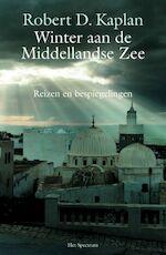 Winter aan de Middellandse Zee - Robert D. Kaplan, Nico Groen (ISBN 9789027490568)