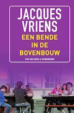 Een bende in de bovenbouw - Jacques Vriens (ISBN 9789000344406)