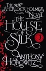 House of Silk - Anthony Horowitz (ISBN 9781409133827)