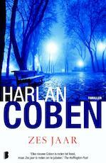 Zes jaar - Harlan Coben (ISBN 9789022572030)