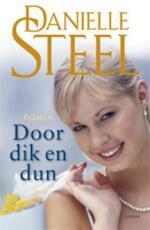 Door dik en dun - Danielle Steel (ISBN 9789021804705)