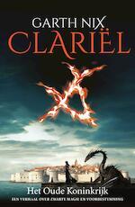 Clariel - Garth Nix (ISBN 9789460239984)