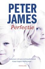Perfectie - Peter James (ISBN 9789026132964)