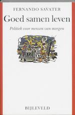 Goed samen leven - F. Savater (ISBN 9789061316671)