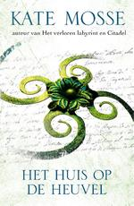 Het huis op de heuvel - Kate Mosse (ISBN 9789000340095)