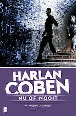 Nu of nooit - Harlan Coben (ISBN 9789460236952)