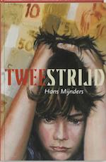 Tweestrijd - Hans Mijnders (ISBN 9789085431756)