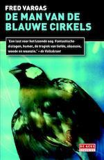 De man van de blauwe cirkels - Fred Vargas (ISBN 9789044533101)